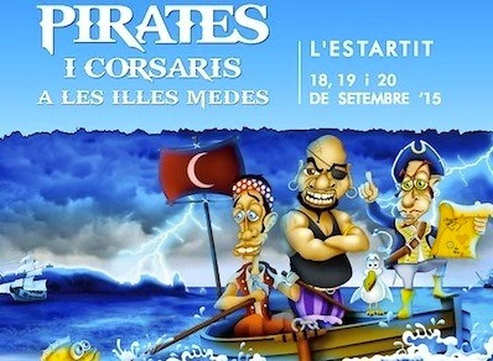 From September 18 to 20 of 2015: Pirates and Corsairs fair in the Medes Islands